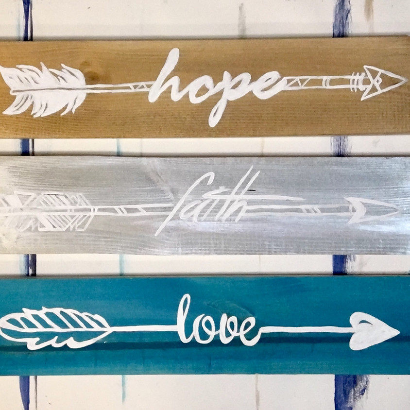 "Pallet Painting ""Hope, Faith, Love Triple Arrow"" Signs"