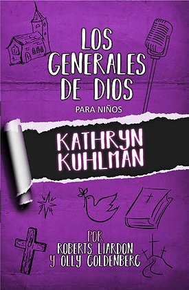 Los Generales de Dios 1 - Kathryn Kuhlman