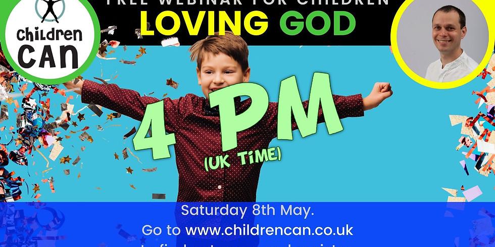 Loving God Webinar 4pm