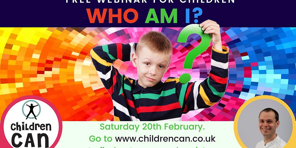 Who am I? Webinar