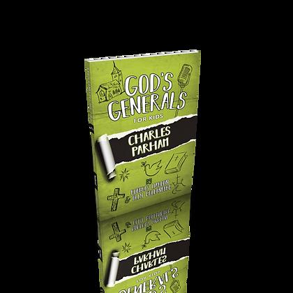God's Generals 6 - Charles Parham