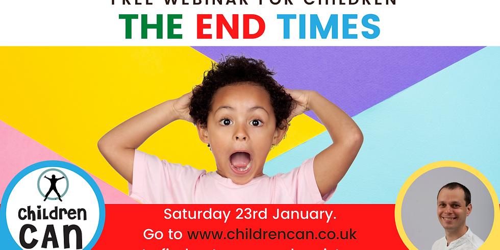 End times webinar