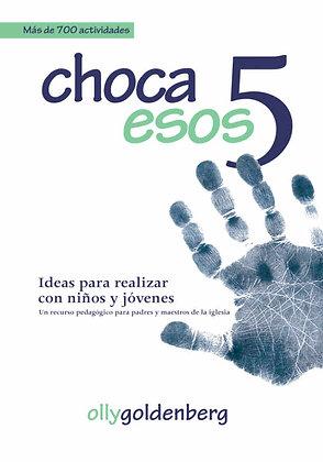 Choco Esos 5