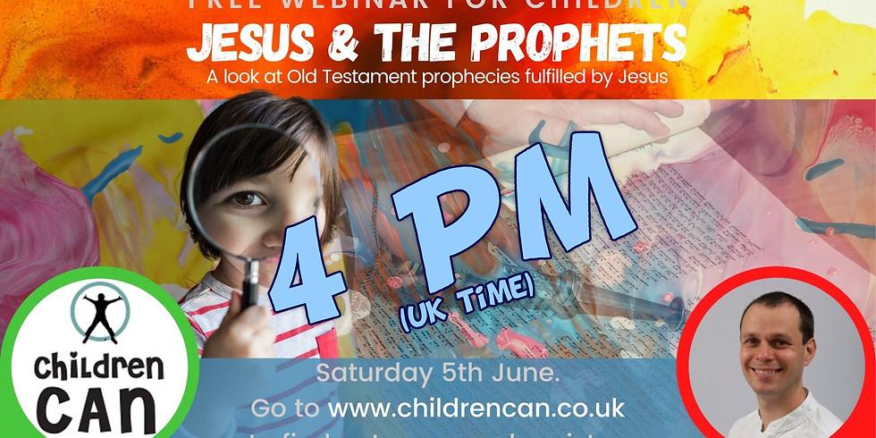 Jesus & the prophets 4pm