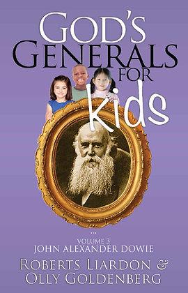 God's Generals 3 - John Dowie