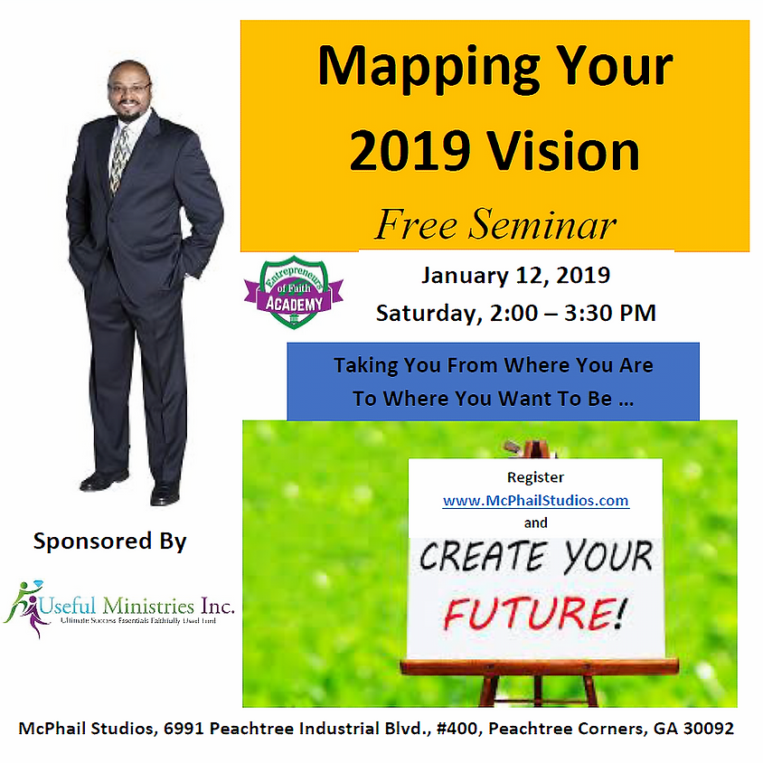 Mapping Your 2019 Vision Seminar