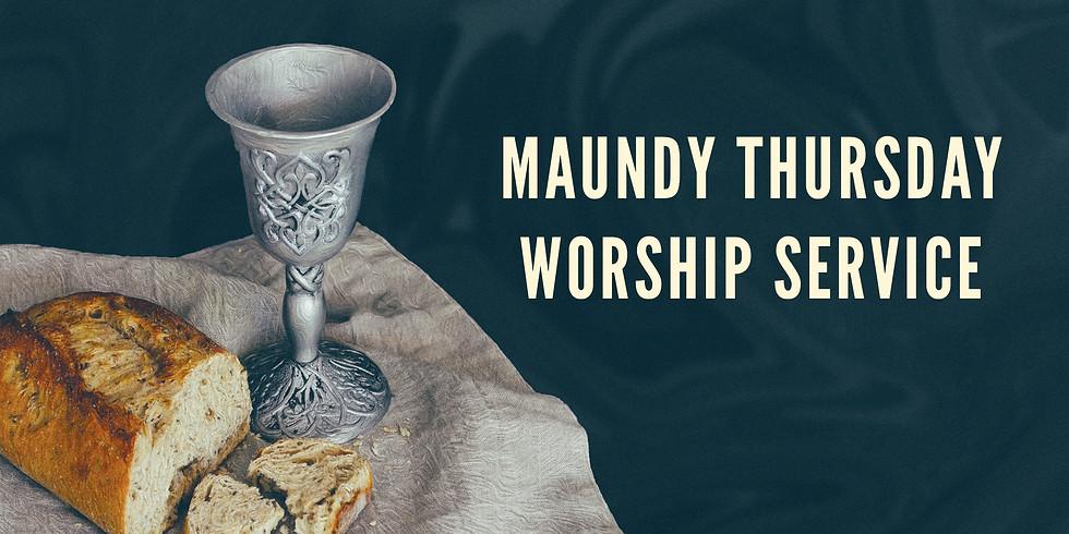Maundy Thursday Worship Service