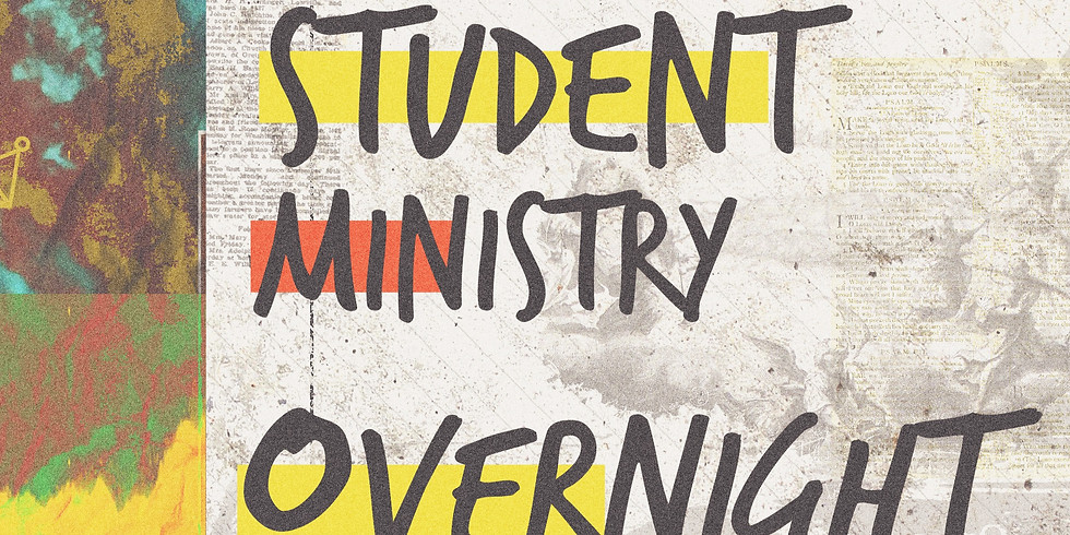Student Ministry Overnight Lock-Out