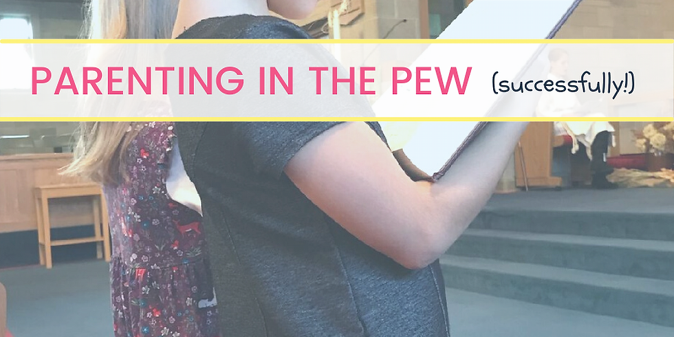 Parenting in the Pew Workshop