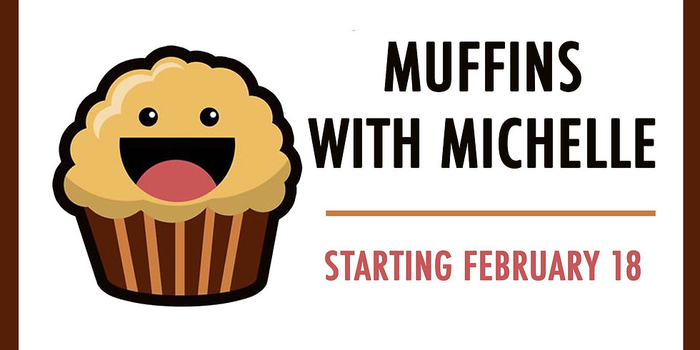 Muffins with Michelle