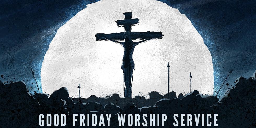 Good Friday Worship Service