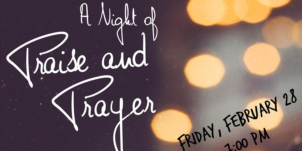 A Night of Praise and Prayer