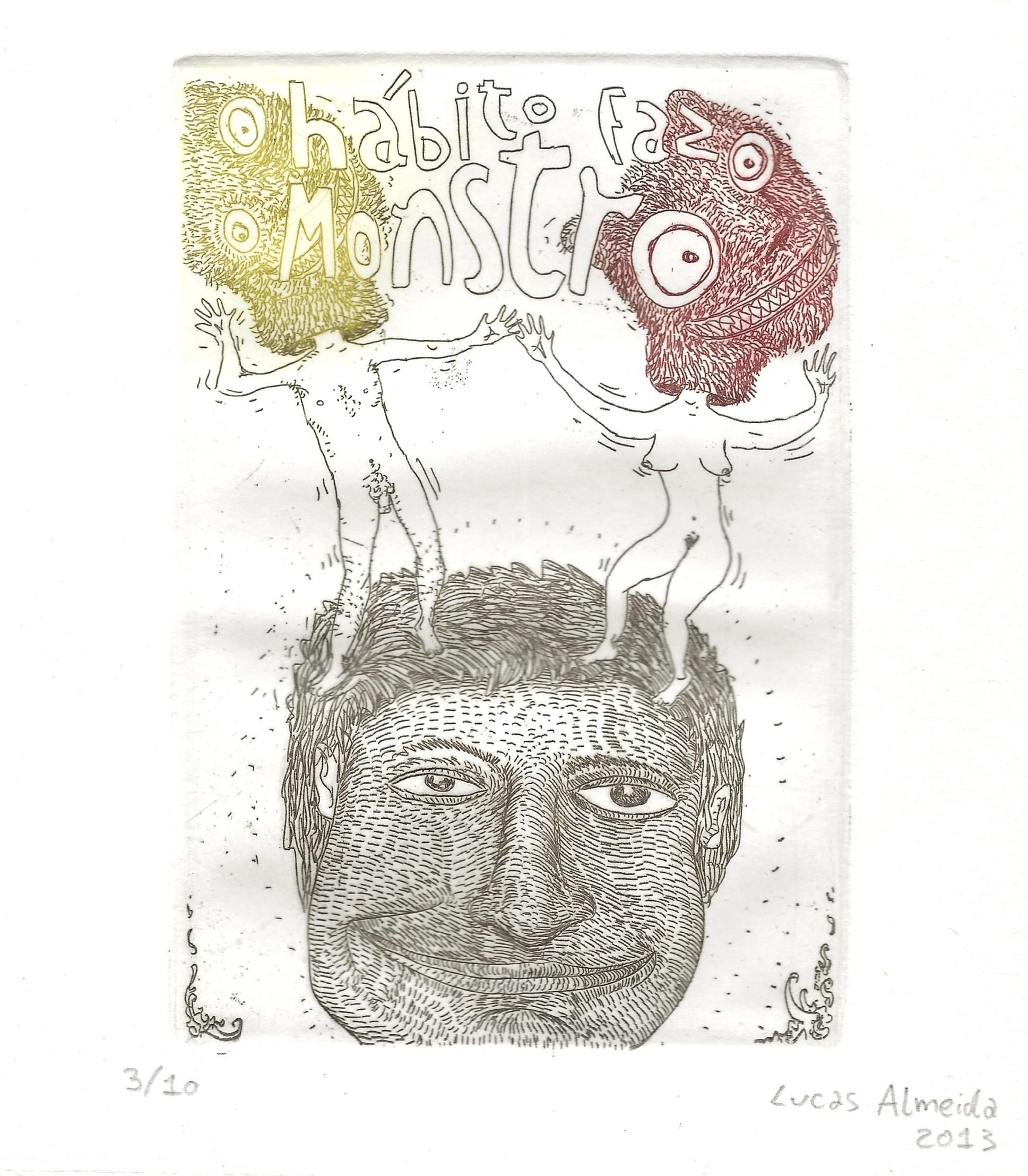 """""""HABITO FAZO MONSTRO"""", 2009"""