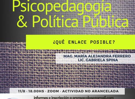 """""""Psicopedagogía y Política Pública"""" Qué enlace posible?"""