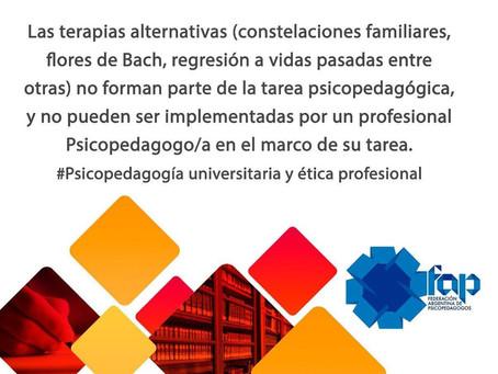 """"""" Las terapias alternativas no forman parte de la tarea psicopedagógica¨"""