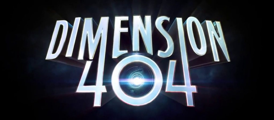 Being on Set for Dimension 404