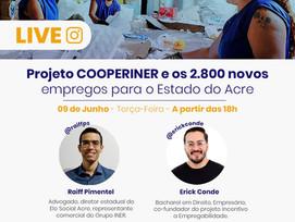 Diretores do Elo Social Acre realizam Live para apresentar COOPERINER