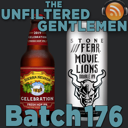 Batch 176: Sierra Nevada Celebration & Stone Fear.Movie.Lions