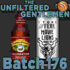 Listen to The Unfiltered Gentlemen Craft Beer Podcast Batch 176 on Spreaker