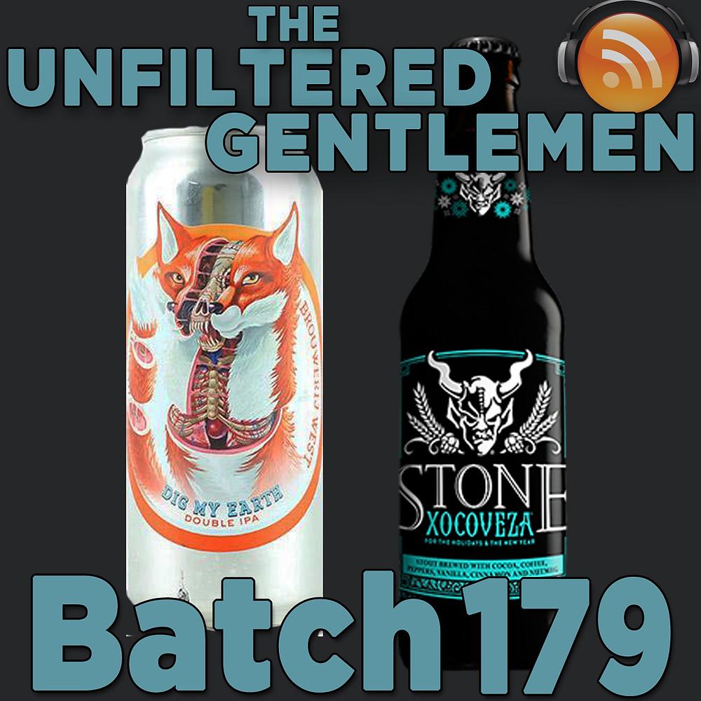Listen to The Unfiltered Gentlemen Craft Beer Podcast Batch 179 on Spreaker