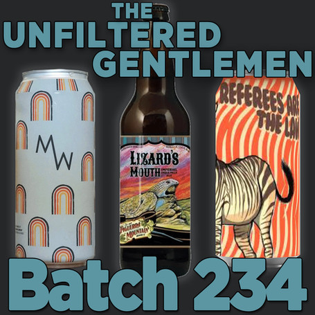 Batch 234: Tripping Animals Referees Are the Law, MadeWest Art Isn't Real & Fig Mtn Lizard's Mouth
