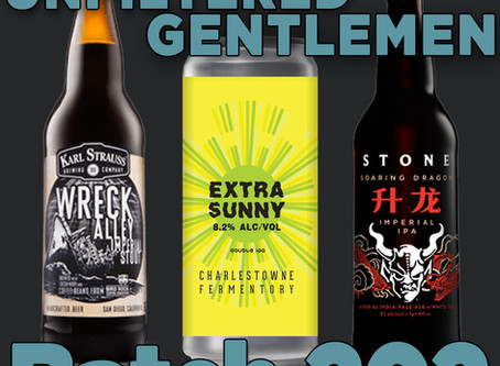 Batch202: Stone Soaring Dragon, Charles Towne Fermentory Extra Sunny DIPA & Karl Strauss Wreck Alley