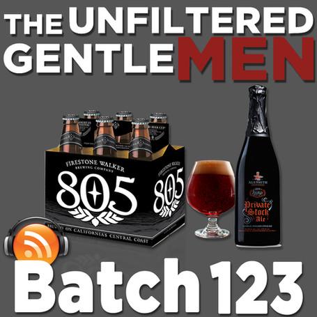 Batch 123: Firestone Walker 805 & Alesmith Brewing's Private Stock Ale 2016