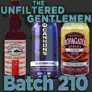The Unfiltered Gentlemen Craft Beer Podcast Batch 210 with 14 Cannons Point Dume DIPA, Firestone Walker C-Hops & Island Brewing Island IPA