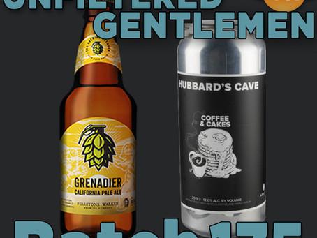 Batch 175: Firestone Walker Grenadier & Hubbard's Cave Coffee & Cakes