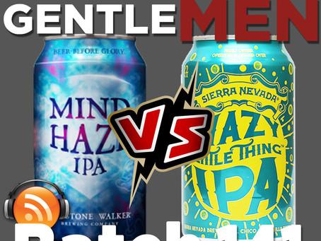 Batch 141: Sierra Nevada Hazy Little Thing vs Firestone Walker Mind Haze