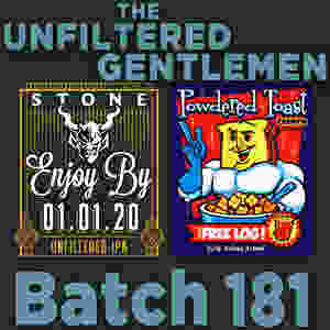 Listen to The Unfiltered Gentlemen Craft Beer Podcast Batch 181