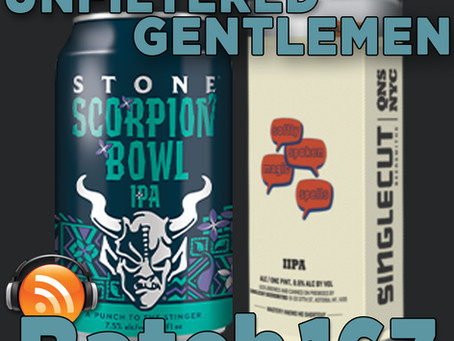 Batch 167: Stone Scorpion Bowl IPA & SingleCut Beersmiths Softly Spoken Magic Words