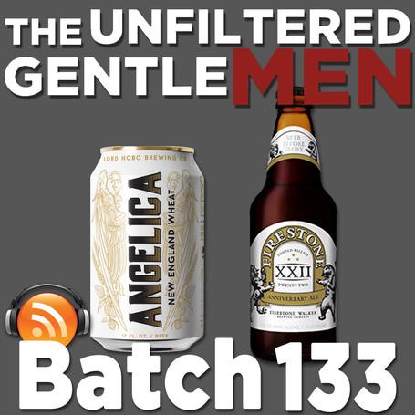 Batch 133: Lord Hobo's Angelica & Firestone Walker 22 Anniversary Ale