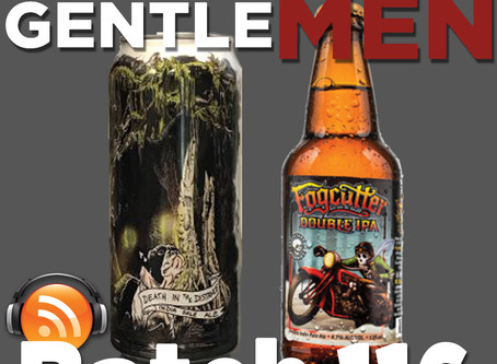 Batch 116: Burial Beer's Death in the Distance IPA & Lost Coast's Fogcutter DIPA