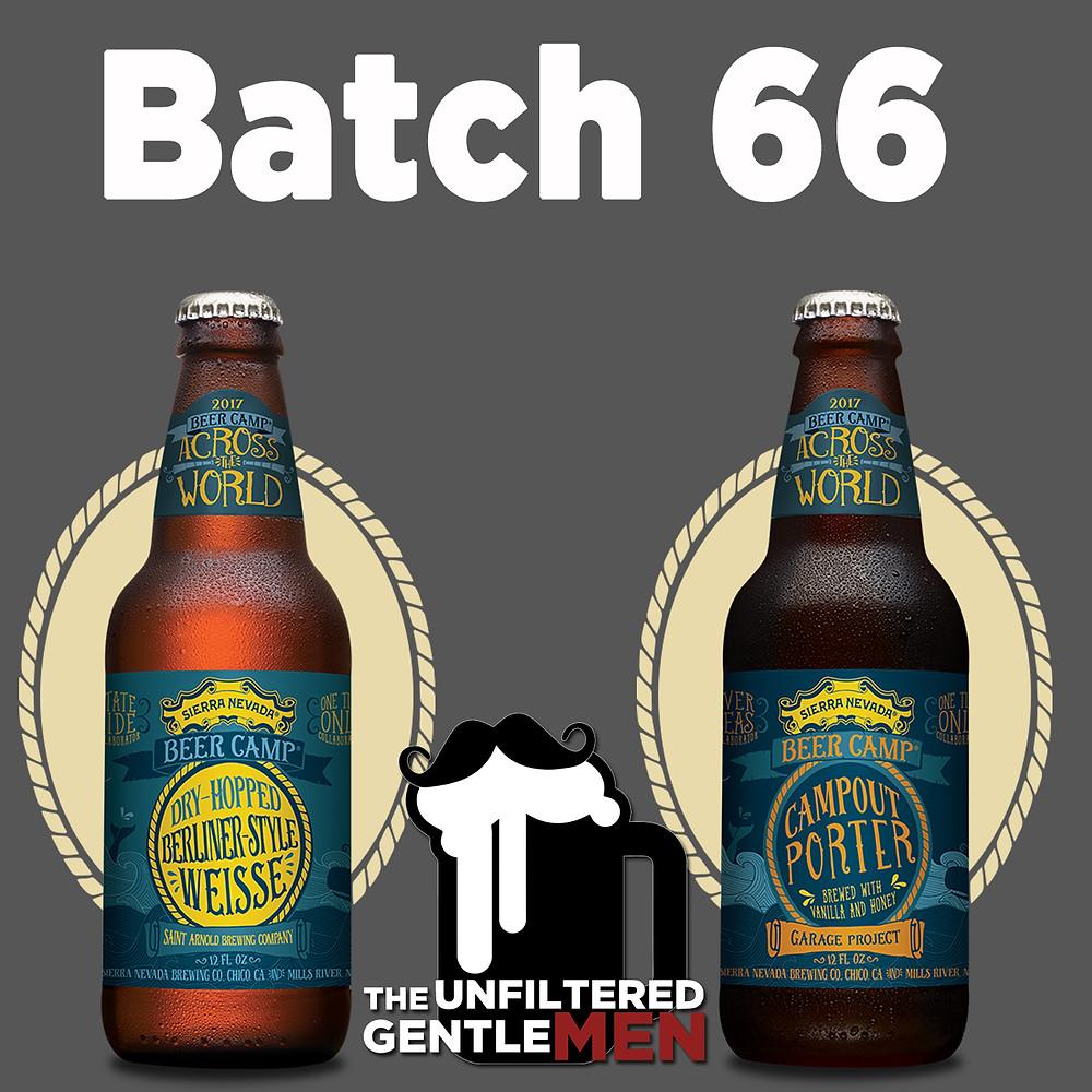 Sierra Nevada Beer Camp Across The World on Batch 66 of The Unfiltered Gentlemen
