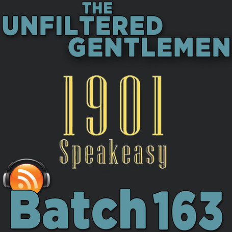 Batch 163: 1901 Speakeasy's Prohibition Cocktails w/Jared Krupp