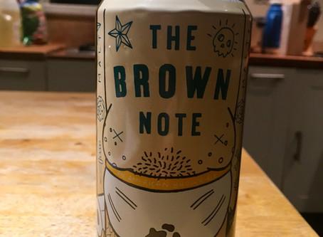 Batch 22: The Brown Note & Drunken Debacles