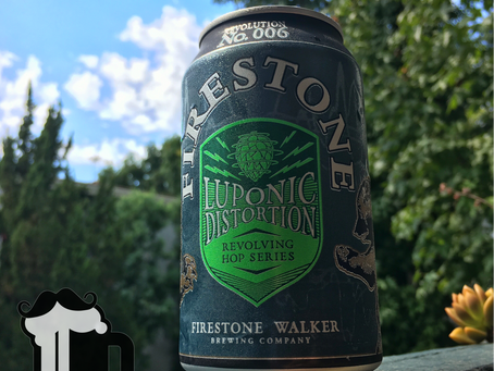 Batch 62: Luponic Distortion 006 & Boozin on a Budget