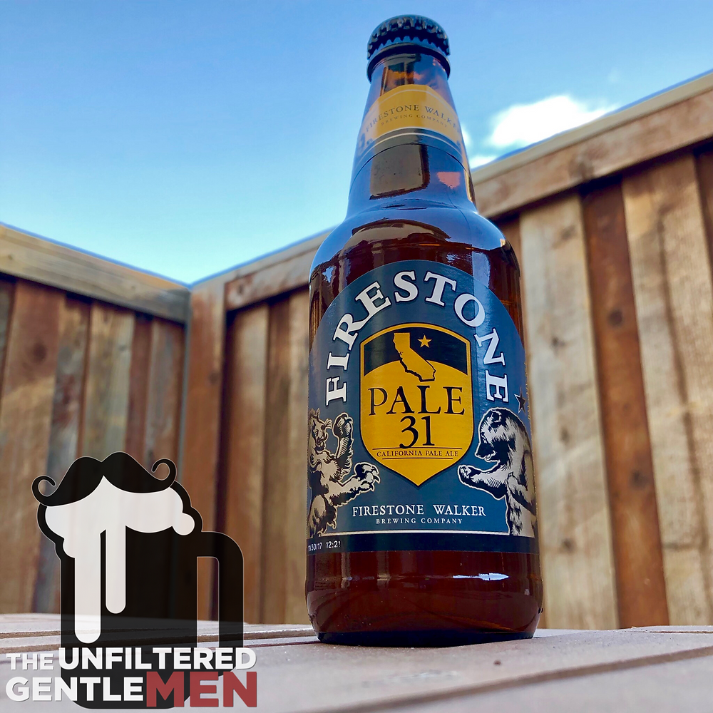 Firestone Walker Pale 31 on The Unfiltered Gentlemen Craft Beer Podcast