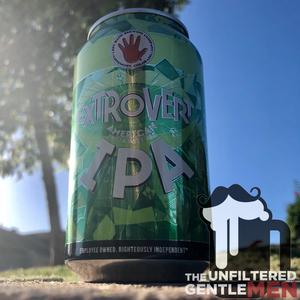 The Unfiltered Gentlemen Craft Beer Podcast with Left Hand Brewing Company Extrovert IPA