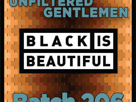 Batch 206: Weathered Souls Brewing's Marcus Baskerville - Black is Beautiful