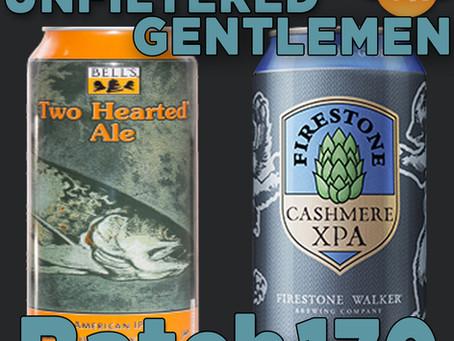 Batch 170: Bell's Two Hearted Ale & Firestone Walker Cashmere XPA