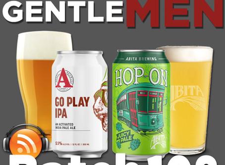 Batch 108: Avery Brewing Go Play IPA & Abita Brewing Hop-On Pale Ale