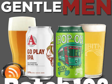 Batch 108: Avery Brewing Go Play IPA & Abita Brewing Hop-On Pale Ale