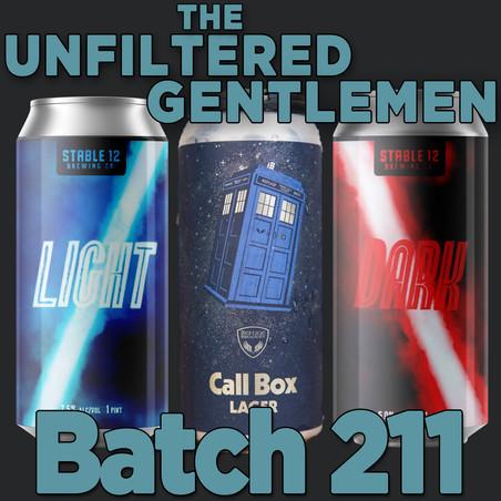 Batch 211: Refuge Brewery Call Box, Stable 12 Brewing's Light & Dark & Green Flash West Coast IPA