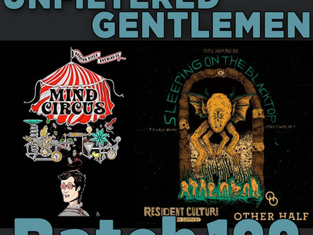 Batch 188: Russian River Mind Circus & Resident Culture/Other Half Sleeping on the Blacktop