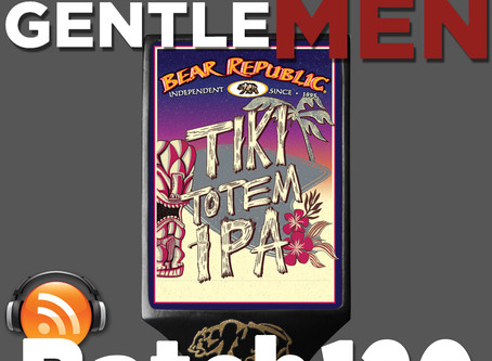 Batch 120: Bear Republic's Tiki Totem IPA, Halloween Beer and Home-brew Woes