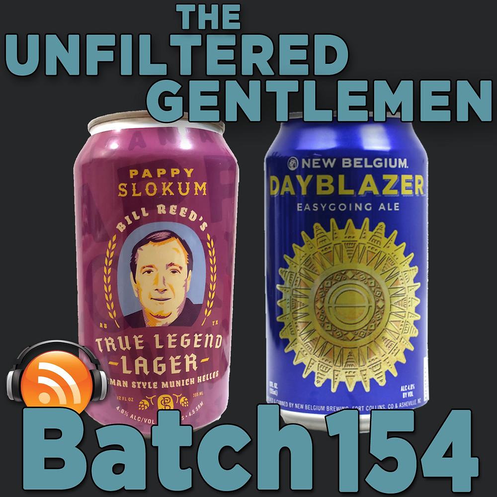 Listen to The Unfiltered Gentlemen Craft Beer Podcast Batch 154