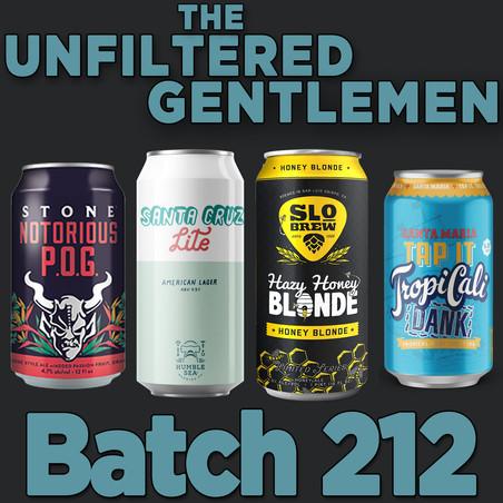Batch 212: Stone Notorious POG, Humble Sea Santa Cruz Lite, SLO Brew Hazy Honey Blonde & TropiCali