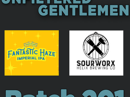 Batch 201: Sierra Nevada Fantastic Haze & Beer Science with Helix and  Sourworx Brewing